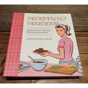 Other - Deceptively Delicious Jessica Seinfeld Cookbook Vg